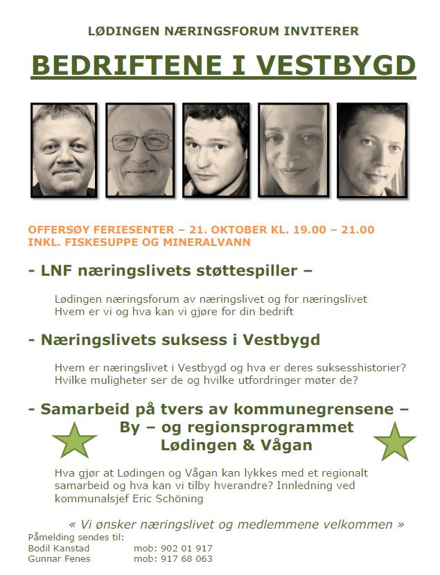 Lødingen Næringsforum ønsker å bli bedre kjent med næringslivet og medlemmene i Vestbygda til dialogmøte